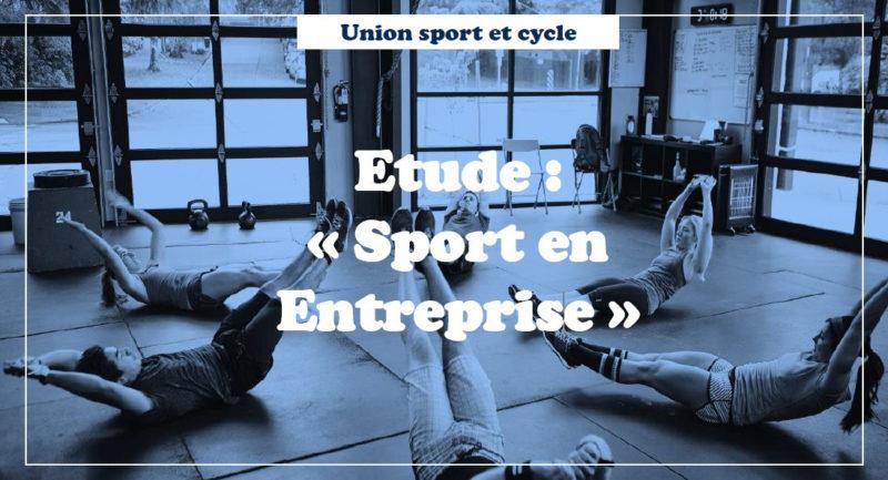 Etude : «Sport en Entreprise»